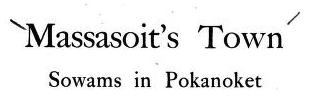 Massasoit's town Sowams in Pokanoket, its history, legends and traditions – ebook – PDF